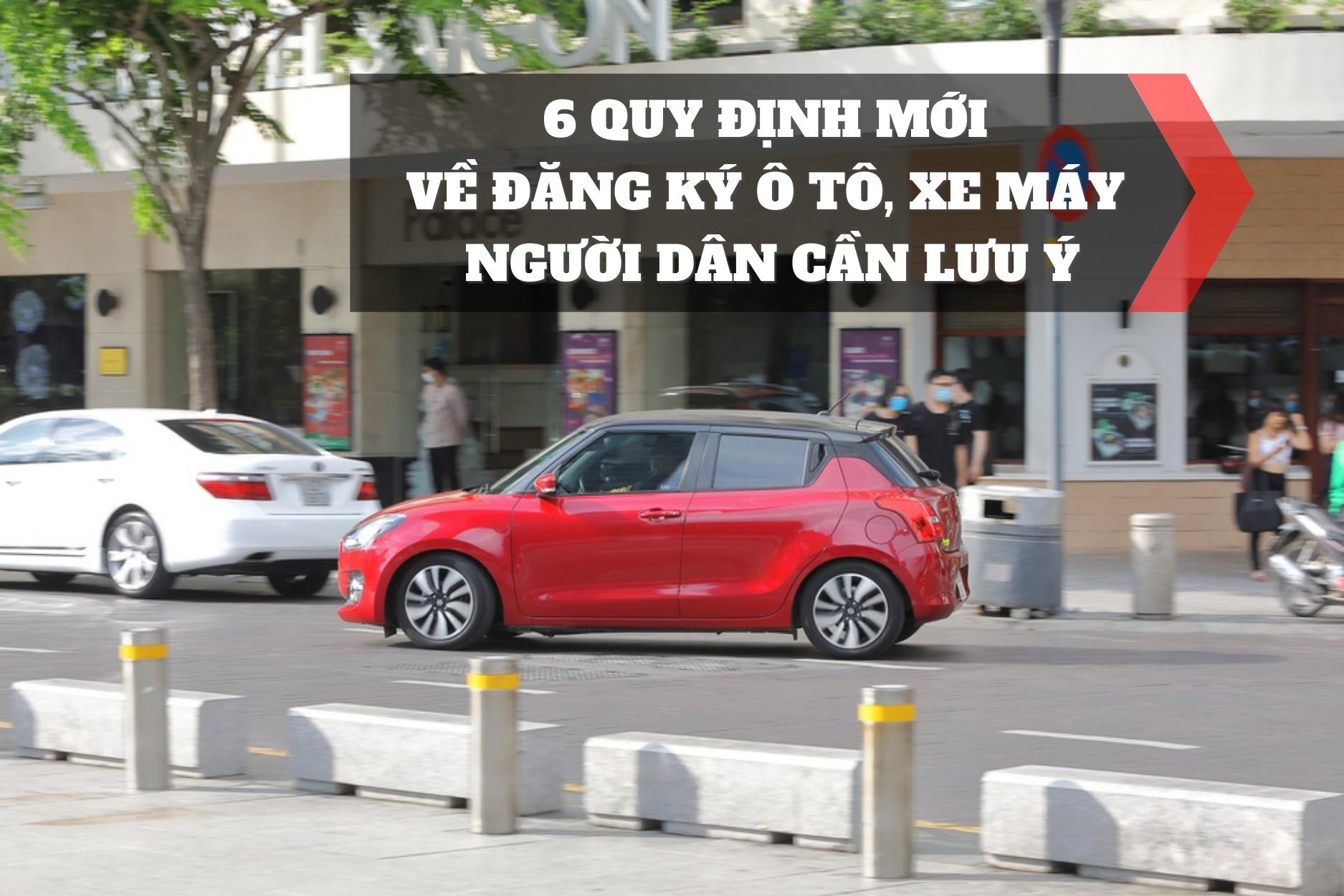 6 quy định mới đăng ký xe ô tô